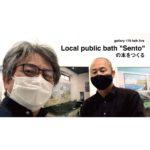 """Local public bath """"Sento""""トークライブ生配信"""